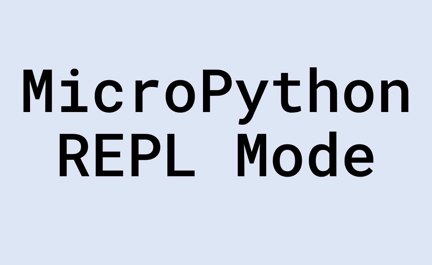 | ESP32 教學 | MicroPython |  micropython REPL | 104 |